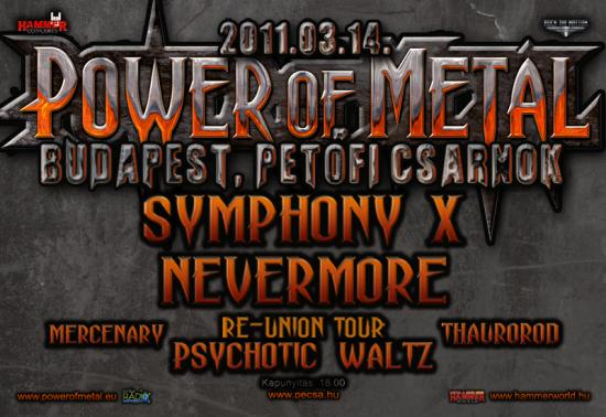 Power of Metal 2011: Symphony X, Nevermore, Psychotic Waltz