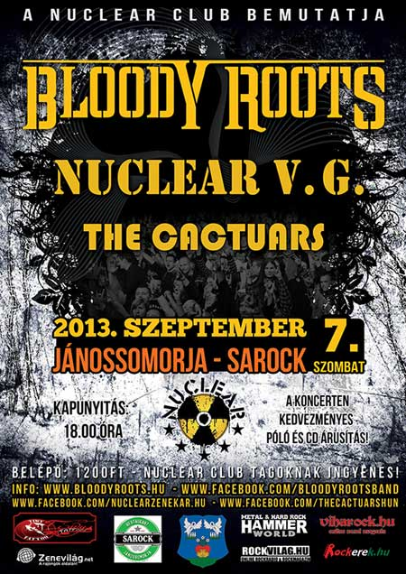 Bloody Roots koncert és Nuclear Club