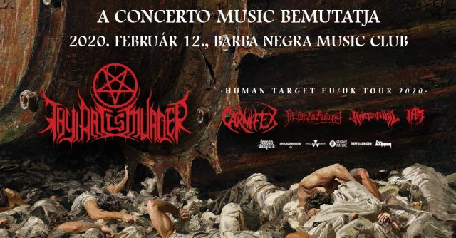 Thy Art Is Murder, Carnifex, Fit For An Autopsy, Rivers of Nihil @ Barba Negra, 2020.02.12.