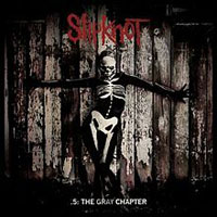 Slipknot - .5.: The Grey Chapter