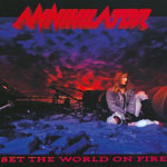 Annihilator - a Set The World On Fire lemez újrakiadása