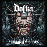 Dofka - Humanity Bleak