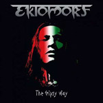 Ektomorf - The Gypsy Way