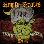 Empty Graves - We are here again (demo)