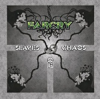 Farcry - Slaves of Chaos