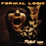 Formal Logic  - Flashed Upon 2009 – EP
