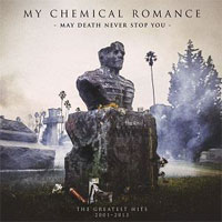 My Chemical Romance - May Death Never Stop You (Best of…)