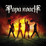 Papa Roach - Time for Annihilation... On the Record and On the Road