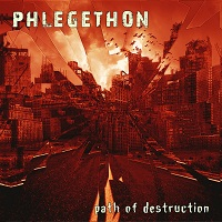 Phlegethon - Path of Destruction