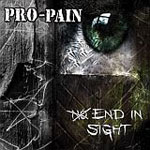 Pro – Pain – No End In Sight