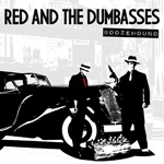 Red and the Dumbasses: kész az új EP!