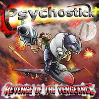 Psychostick - Revenge of the Vengenance