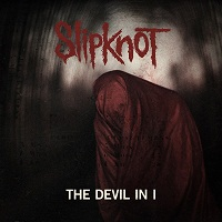 The Devil In I - egy újabb Slipknot dal!