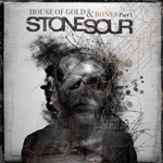 Stone Sour - House of Gold & Bones Part 1.