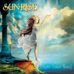 Sunrise – Trust Your Soul