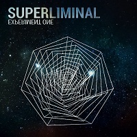 Superliminal - Experiment One EP