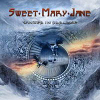 Sweet Mary Jane - Winter in paradise új album!!!