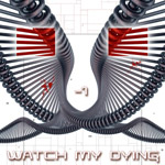Watch My Dying: -1 (EP)