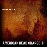 American Head Charge - Shoot (EP)