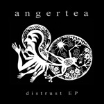 Angertea - Distrust EP