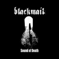Blackmail - Sound Of Death