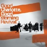 Good Charlotte – Good Morning Revival