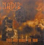 Nadir - Those Who Bought the Rain (2008)