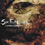Six Feet Under Commandement