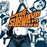 The Subways - The Subways