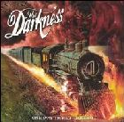 The Darkness: One Way Ticket to Hell…