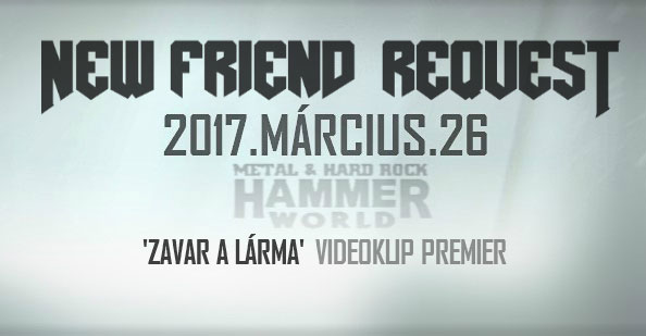 NEW FRIEND REQUEST – Klippremier a HammerWorld Magazinon